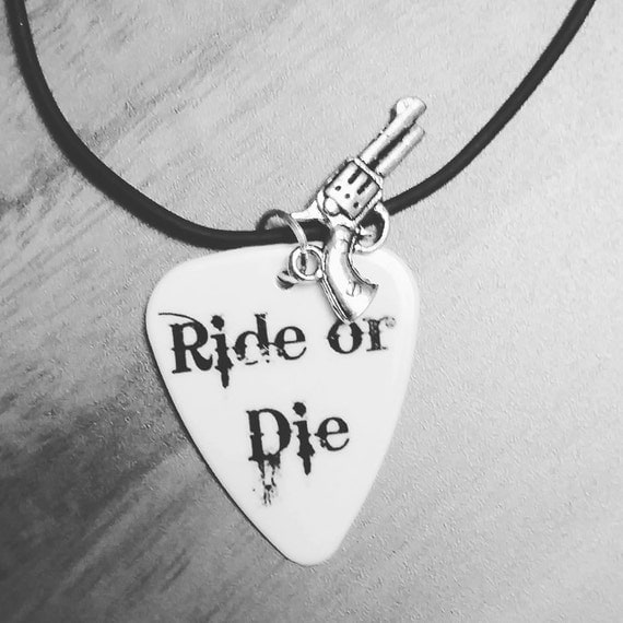 ride or die necklace or keychain guitar pick for girl guy with