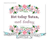 Not today Satan, not today. Modern  Floral Cross Stitch Pattern. Digital Download PDF.