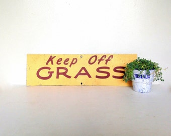 "Vintage Metal Sign, ""Keep Off Grass"" Sign, Vintage Hand Painted Sign, Vintage Painted Metal Sign, Lawn Sign, Yard Sign"