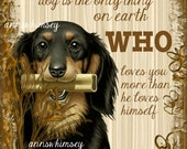 Dog Art Print With Saying ~ A Must Have For the Dog Lover ~ Fantastic Gift For Lover of Dogs, Animal Rescue, Anyone With a Heart