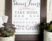 PRINTABLE - Watch Me Grow Sign- Please Take Your Favor - Succulent- Baby Favor Sign