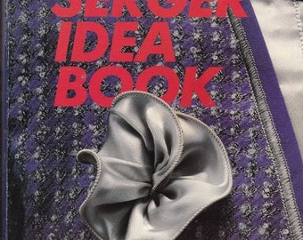 Serger Idea Book Pattern and Instruction Book
