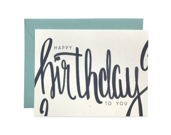 Hand Lettered Happy Birthday To You Card, Birthday Card, Greeting Card