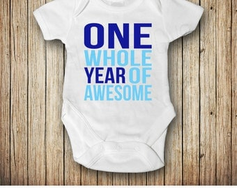 Baby Boy 1st Birthday Outfit, One Birthday Shirt Boy, Baby Boy Birthday Shirt, One Whole Year of Awesome, First Birthday Boy Outfit