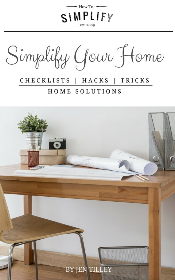 Simplify Your Home - Handbook | Printable, Cleaning Checklists, Cleaning Hacks, Decluttering Checklists, Home Solutions, and Kitchen Tips