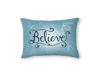 Holiday Pillows Inspirational Pillow Believe Pillow - Christmas Quotes Winter Pillows Blue Christmas Decor Seasonal Pillows Snowflake Decor
