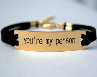 "Stainless Steel Gold "" You're My Person"" Bracelet, Faux Suede Leather Cord, Best Friend Bracelet, Grey's Anatomy Quote, Gift For Her , ST755"