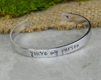 You're My Person Hand Stamped Aluminum Brass or Copper Bracelet