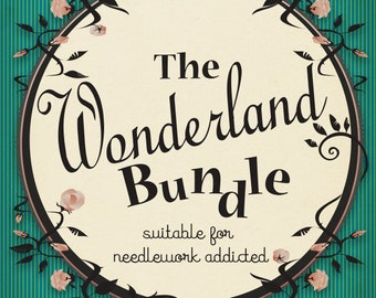 The WONDERLAND BUNDLE - 5 patterns from Alice in wonderland - Lewis Carroll - for needlework addicted-PDF Instant download