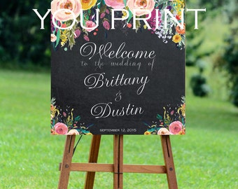 printable wedding sign, custom wedding sign, welcome wedding sign, chalkboard wedding sign, floral wedding sign, you print, 8x10,16x20,24x30