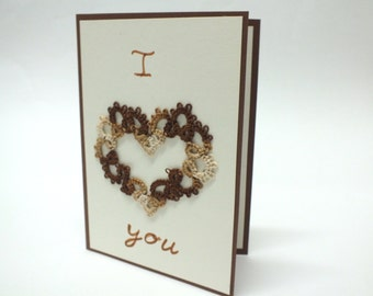 I love You Card Valentines Card Heart Lace Card Lovers Card  Tatting Brown Heart Card I Love You Lace Card Valentines Day Blank Card Lovers
