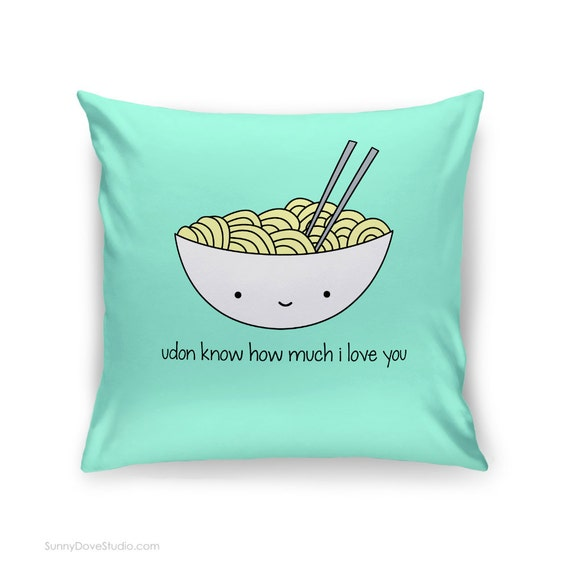 Funny Pillow I Love You Quote Food Pun Gift For Girlfriend