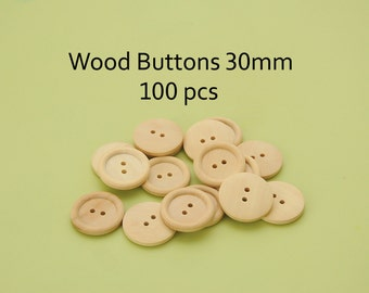 Wooden buttons 30mm, wholesale wooden buttons, wood buttons 30mm - bulk buttons Pack of 100