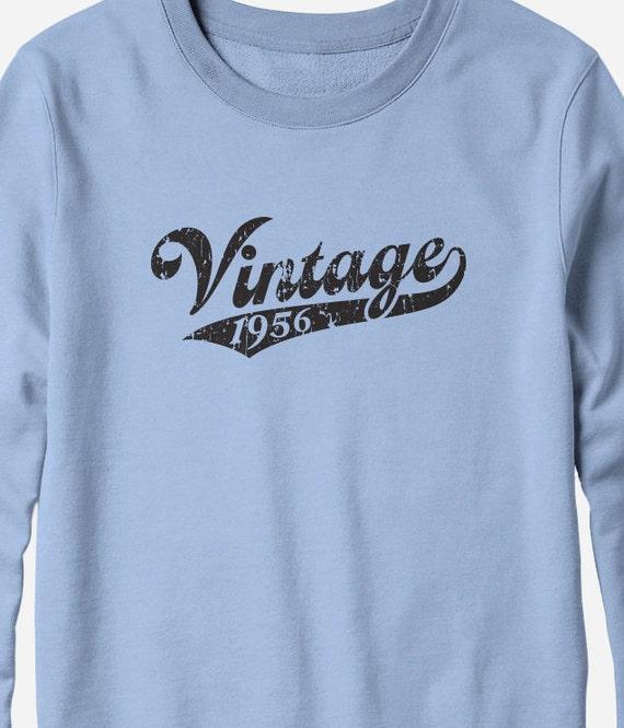 Sweatshirt - Vintage 1956 shirt - 60th birthday sweatshirt - You Choose Color