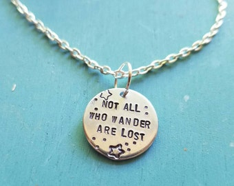Not All Who Wander Are Lost Hand Stamped Necklace