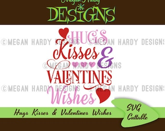 Hugs, Kisses, and Valentines Wishes Title SVG