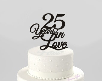 Anniversary Cake Topper 25 Years in Love Acrylic Cake Topper [CT19]