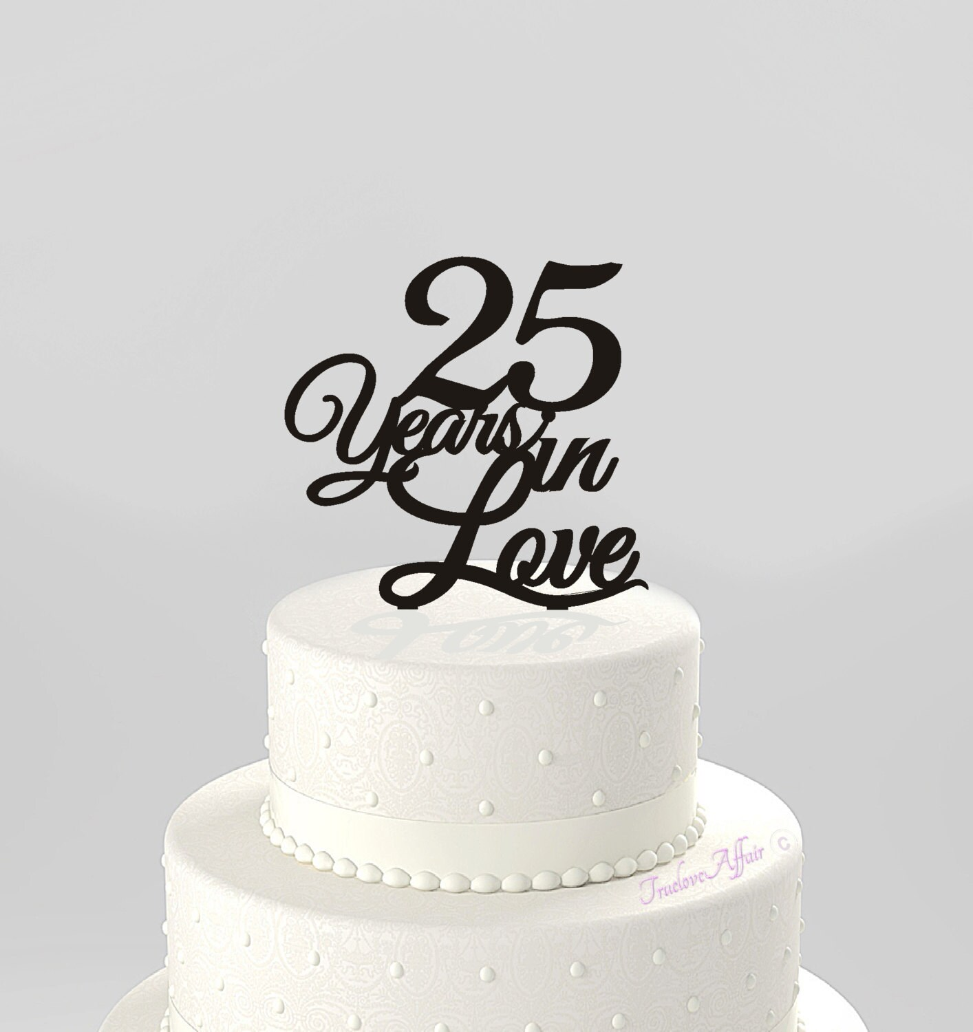 Love Anniversary Cake Images : Anniversary Cake Topper 25 Years in Love Acrylic Cake Topper