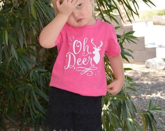 Oh Deer Shirt or Baby Bodysuit - Funny Toddler Shirt, Birthday Shirt, Kids Shirt