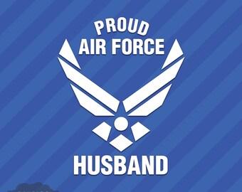 Proud Air Force Husband Vinyl Decal Sticker