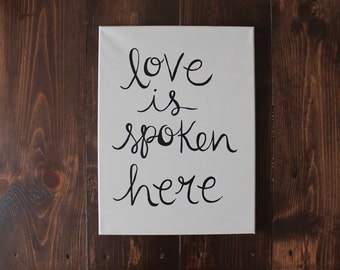 Love Is Spoken Here Canvas