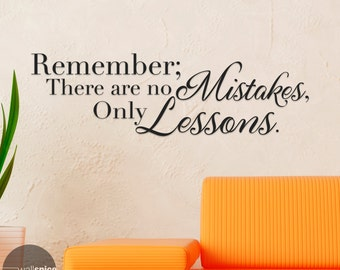 Remember There Are No Mistakes Only Lessons Vinyl Wall Decal Sticker