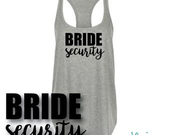 BRIDE SECURITY, Bridesmaid Shirts, Bachelorette Shirts, Bridal Party Tank Tops, Bride Tank, Bridal Party shirts, Bachelorette Party Tank,