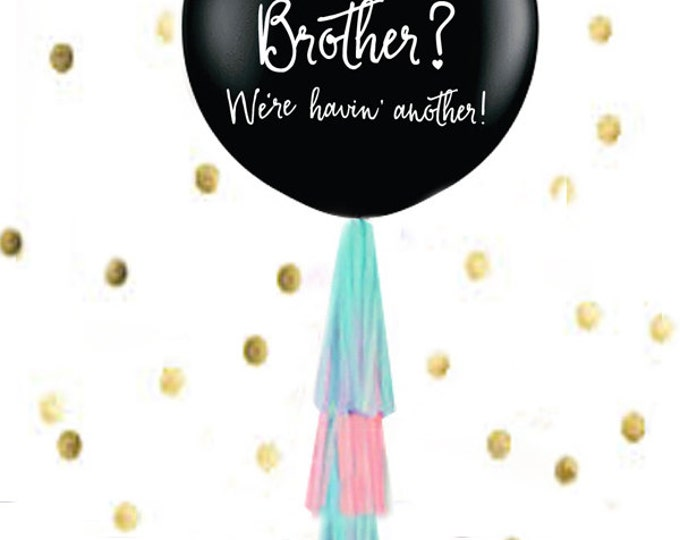 "Sister or Brother Gender Reveal Balloon, Sibling Gender Reveal Balloon in Black, 36"" Giant balloon, Gender Reveal Ideas, Gender Reveal Box"
