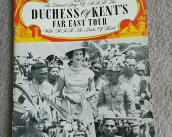 The Pictorial Story of The Duchess of Kent Far East Tour, vintage book by William Parrott, 1950's paperback, collectable, souvenir, gift.