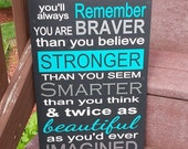 You are Braver than you believe - Custom Sign - Encouragement - Breast Cancer - Vinyl - Paint - Keyhole Slot