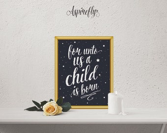 For Unto Us A Child Is Born Sign - Isaiah 9 6 Christmas scripture printable INSTANT DOWNLOAD night sky baby picture props newborn photo prop