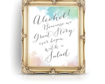 The HAYLEY . Alcohol Wedding Bar Sign Print . Because No Great Story Ever Began with a Salad . Watercolor Calligraphy Blush Teal Green Gold