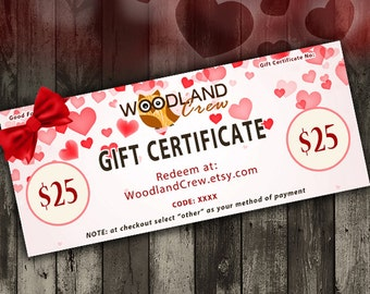 Gift Certificate 25 USD, Valentine's Day Gift, Woodland Crew Gift Certificate, Hearts Gift Card, Custom Gift, Surprise Gift