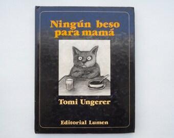 Tomi Ungerer Spanish Kid's Book Ningun Beso para Mama Tomi Ungerer Book