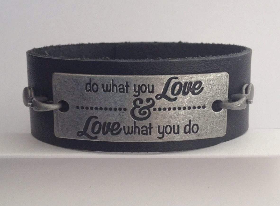 inspirational quote leather cuff bracelet do what you love