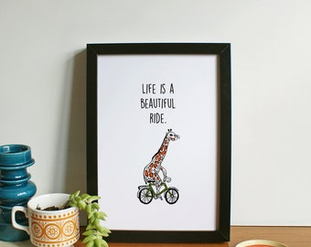 Life is a beautiful ride A4 Print