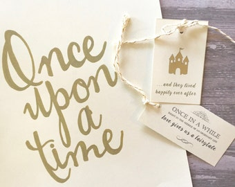 Once Upon a Time Gold Calligraphy Sign and Favour Tags / Fairytale Wedding Decor / Happily Ever After / Instant Download / Printable / DIY