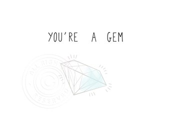 Diamond card // You're a gem card