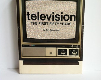 TELEVISION The First Fifty Years, Hardcover, Coffee Table Book, Dust Jacket, Illustrated, TV History, Abrams Publishing, 1977, Pop Culture