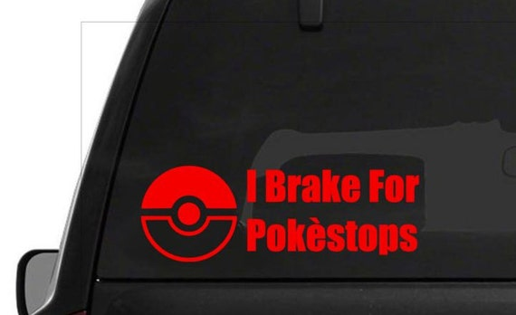 I Brake For Pokestops decal, pokeball, pokemon go, pikachu, sticker, bumper sticker, pokestop, gym, team valor, team mystic, team instinct