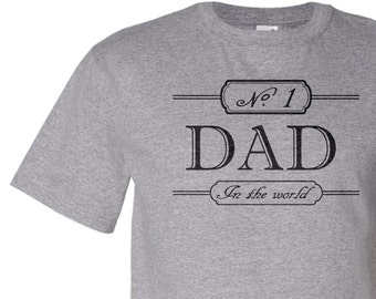 Number 1 Dad . screenprinted mens tshirt . gifts for dad . #1 dad t shirt . father's day gift from kids
