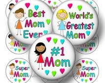 Mom, Mother, 1 Inch Circles, Bottle Cap Images, Instant Download, Digital Collage Sheet, Magnets, Key Ring, Sayings, Quotes,  No.1w