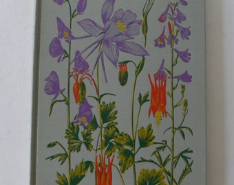 vintage book, Flowers of Mountain and Plain, illustrated, 1955, from Diz Has Neat Stuff