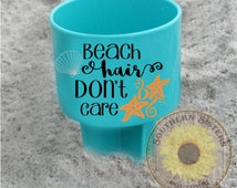Beach Spiker, Spiker, Beach Hair Don't Care, Personalized Spiker, Drink Holder, Summer, Cup Holder, Gifts For Him, Gifts For Her
