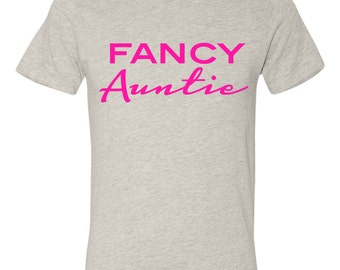 Fancy Auntie V Neck Tshirt Top, Best Fancy Aunt, Best Auntie Gifts, Special Aunt Gifts,Personalized Auntie Present, My Aunt Rocks T shirt