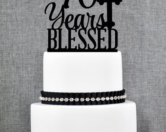 70 Years Blessed Cake Topper, Classy 70th Birthday Cake Topper, 70th Anniversary Cake Topper- (T247-70)