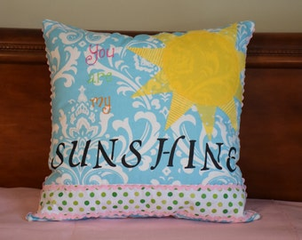 READY TO SHIP! Girl's You are my Sunshine Pillow Cover 16x16