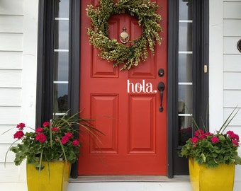 Hola Front Door Decal // hola. // Front Door Decal // House Warming Gift // Front Door Sticker // Wonderfully Made Creations