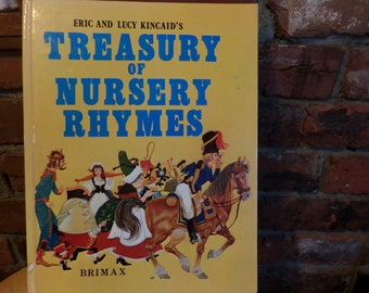 Eric and Lucy Kincaid's Treasury of Nursery Rhymes,1981 Nursery Rhymes book, Vintage book
