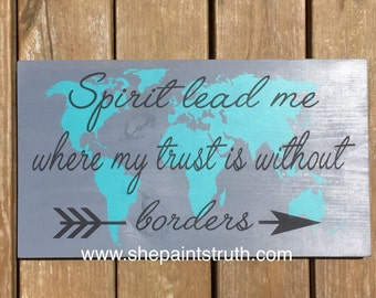 Painted Wood Sign, Oceans by Hillsong lyric painted wood sign. Spirit lead me where my trust is without borders.